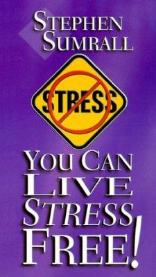 You Can Live Stress Free 9780937580639