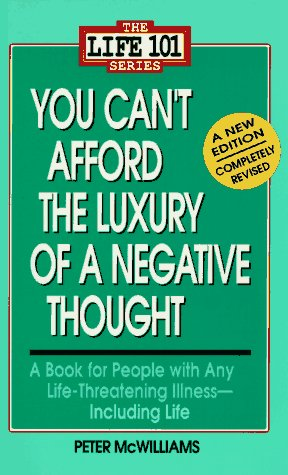 You Can't Afford the Luxury of a Negative Thought 9780931580246