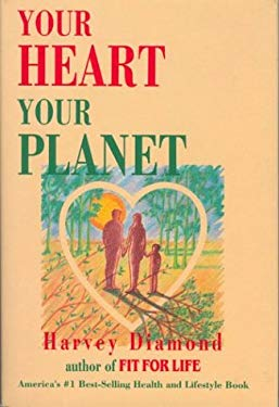 Your Heart, Your Planet 9780937611951