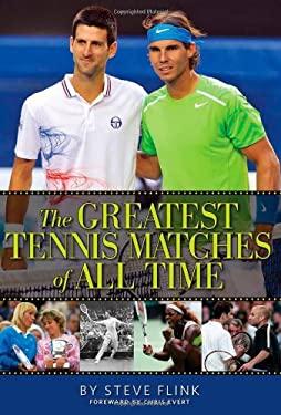 The Greatest Tennis Matches of All Time 9780942257939
