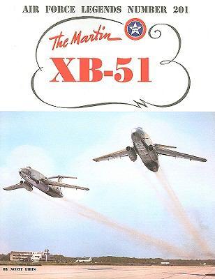 The Martin XB-51 9780942612004