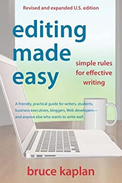 Editing Made Easy: Simple Rules for Effective Writing 9780942679366