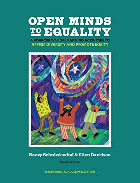 Open Minds to Equality: A Sourcebook of Learning Activities to Affirm Diversity and Promote Equity