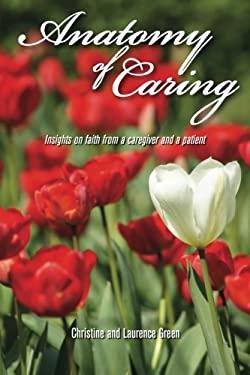 Anatomy of Caring