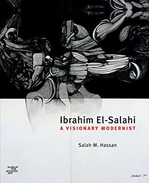 Ibrahim El-Salahi: A Visionary Modernist 9780945802587