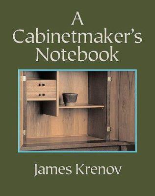 A Cabinetmaker's Notebook 9780941936590