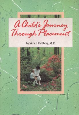 A Child's Journey Through Placement 9780944934111
