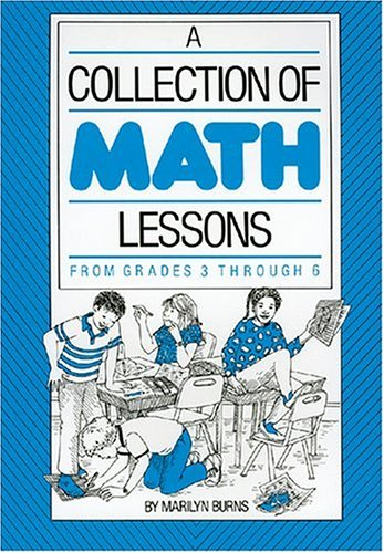 A Collection of Math Lessons Grades 3-6 9780941355001