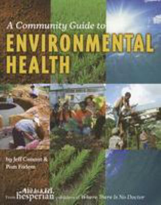 A Community Guide to Environmental Health 9780942364569