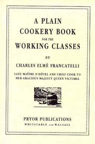 A Plain Cookery Book for the Working Classes 9780946014156