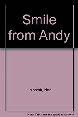 A Smile from Andy 9780944727157