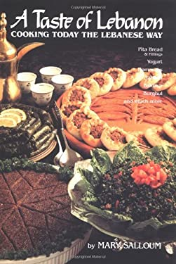 A Taste of Lebanon: Cooking Today the Lebanese Way 9780940793903