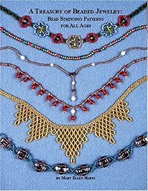 A Treasury of Beaded Jewelry: Bead Stringing Patterns for All Ages 9780943604589