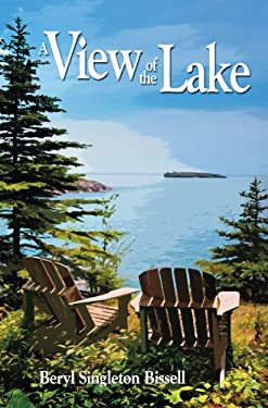 A View of the Lake: Living the Dream on Lake Superior 9780942235746