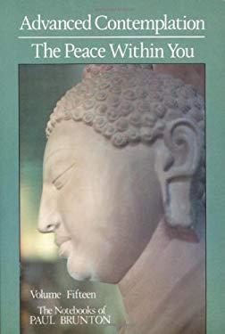 Advanced Contemplation: The Peace Within You: Notebooks 9780943914435