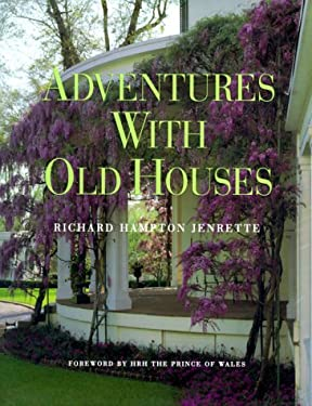Adventures with Old Houses 9780941711463