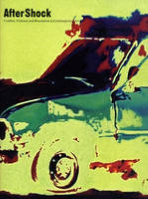 AfterShock: Conflict, Violence and Resolution in Contemporary Art 9780946009558