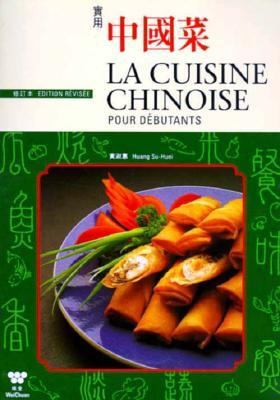 Al Cuisine Chinoise Pour Debutants = Chinese Cooking for Beginners