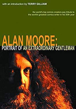 Alan Moore: Portrait of an Extraordinary Gentleman 9780946790067