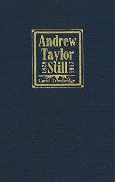 Andrew Taylor Still 1828-1917 9780943549064