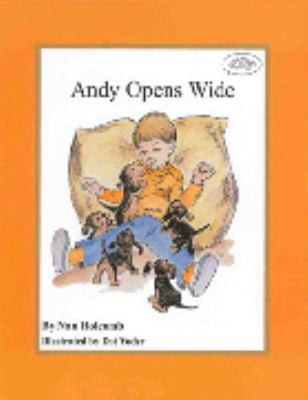 Andy Opens Wide 9780944727171