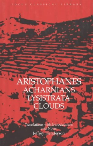 Aristophanes' Acharnians Lysistrata Clouds 9780941051583