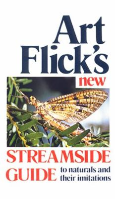 Art Flick's New Streamside Guide 9780941130622
