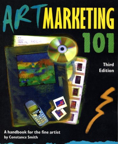 Art Marketing 101: A Handbook for the Fine Artist 9780940899490