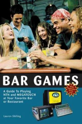 Bar Games: A Guide to Playing Ntn and Megatouch at Your Favorite Bar or Restaurant 9780942257373