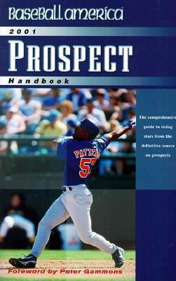 Baseball America 2001 Prospect Handbook 9780945164180
