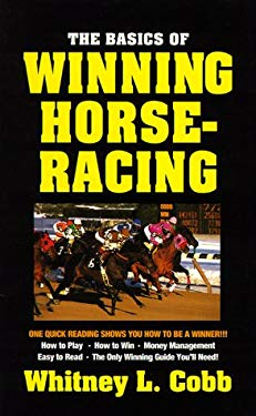 Basics of Winning Horseracing 9780940685499