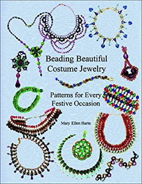 Beading Beautiful Costume Jewelry: Patterns for Every Festive Occasion 9780943604633