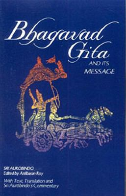 Bhagavad Gita and Its Message 9780941524780