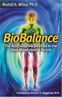 Biobalance: The Acid/Alkaline Solution to the Food-Mood-Health Puzzle 9780943685052