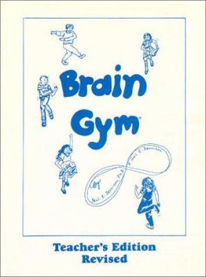 Brain Gym Teachers Education 9780942143027