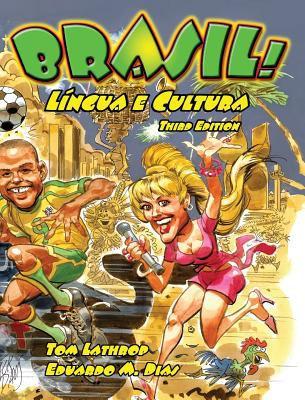 Brasil! Lingua E Cultura 9780942566437