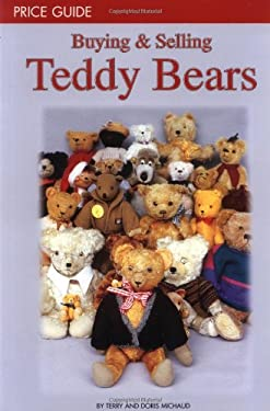 Buying & Selling Teddy Bears: Price Guide 9780942620382