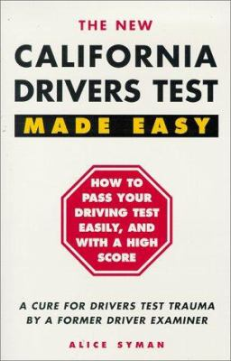 California Drivers Test Made Easy: By a Former Driver Examiner 9780941704168