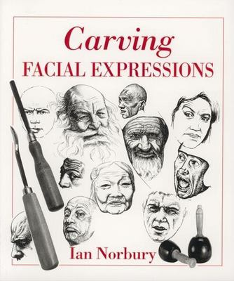 Carving Facial Expressions 9780941936439