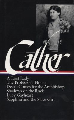 Cather: Later Novels 9780940450523