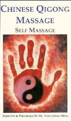 Chinese Qigong Massage: Self Massage 9780940871328