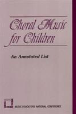 Choral Music for Children 9780940796805
