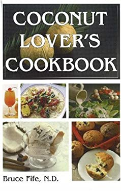 Coconut Lovers Cookbook 9780941599597