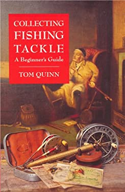 Collecting Fishing Tackle: A Beginner's Guide 9780948253683