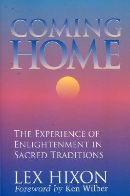 Coming Home: The Experience of Enlightenment in Sacred Traditions 9780943914749