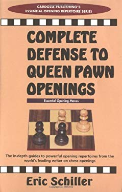 Complete Defense to Queen Pawn Openings 9780940685802