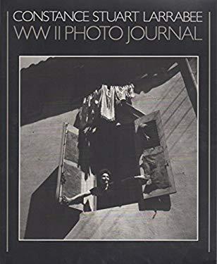 Constance Stuart Larrabee: World War 2 Photo Journal