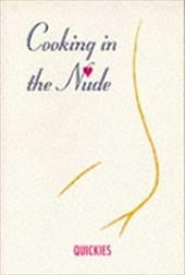 Cooking in the Nude, Quickies 4231123