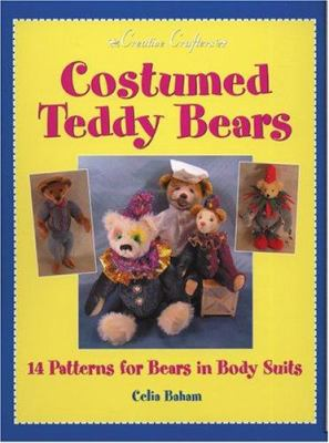 Costumed Teddy Bears: 14 Patterns for Bears in Body Suits 9780942620542