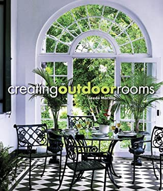 Creating Outdoor Rooms Creating Outdoor Rooms 9780941711999